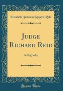 Judge Richard Reid