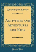 Activities and Adventures for Kids