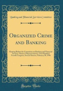 Organized Crime and Banking
