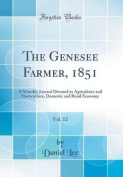 The Genesee Farmer, 1851, Vol. 12