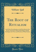The Root of Ritualism