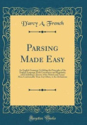 Parsing Made Easy