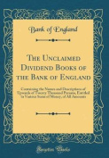 The Unclaimed Dividend Books of the Bank of England