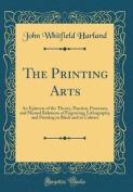 The Printing Arts