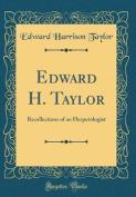 Edward H. Taylor