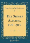 The Singer Almanac for 1910