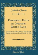 Exhorting Unity in Opposing World Evils