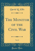The Monitor of the Civil War, Vol. 8