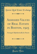 Assessed Values of Real Estate in Boston, 1925