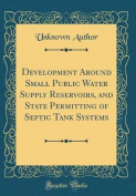 Development Around Small Public Water Supply Reservoirs, and State Permitting of Septic Tank Systems