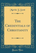 The Credentials of Christianity