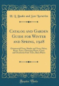 Catalog and Garden Guide for Winter and Spring, 1928
