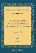 Police and Peace Officers' Journal of the State of California, Vol. 19