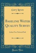 Baseline Water Quality Survey