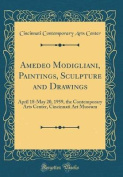 Amedeo Modigliani, Paintings, Sculpture and Drawings