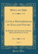 Little Masterpieces of English Poetry, Vol. 2