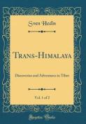 Trans-Himalaya, Vol. 1 of 2