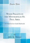 Wood Pallets in the Minneapolis-St. Paul Area