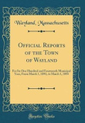 Official Reports of the Town of Wayland