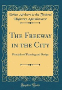 The Freeway in the City