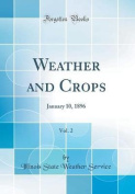Weather and Crops, Vol. 2