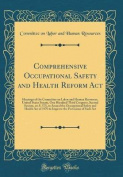 Comprehensive Occupational Safety and Health Reform ACT
