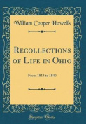 Recollections of Life in Ohio