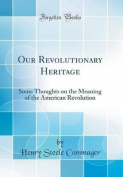 Our Revolutionary Heritage