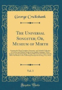 The Universal Songster; Or, Museum of Mirth, Vol. 3