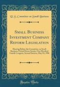 Small Business Investment Company Reform Legislation