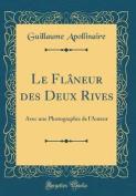 Le Flaneur Des Deux Rives [FRE]