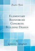 Elementary Reinforced Concrete Building Design