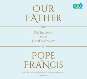 Our Father: The Lord's Prayer [Audio]