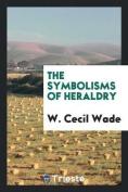 The Symbolisms of Heraldry