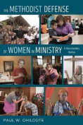 The Methodist Defense of Women in Ministry