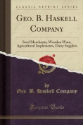 Geo. B. Haskell Company