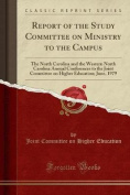 Report of the Study Committee on Ministry to the Campus