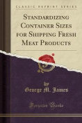 Standardizing Container Sizes for Shipping Fresh Meat Products