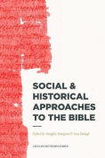 Social & Historical Approaches to the Bible