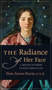 The Radiance of Her Face