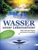 Wasser - Unser Lebenselixier [GER]