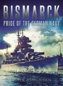 Bismarck Pride Of Germany