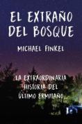 El Extrano del Bosque [Spanish]