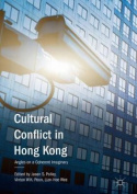 Cultural Conflict in Hong Kong