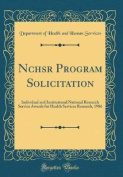 Nchsr Program Solicitation