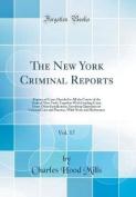 The New York Criminal Reports, Vol. 17