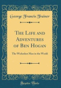The Life and Adventures of Ben Hogan
