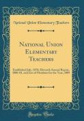 National Union Elementary Teachers