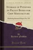Storage of Potatoes in Pallet Boxes for Chip Manufacture