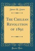 The Chilean Revolution of 1891